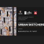 Vernisaj Urban Sketchers: Bucurestiul pe Tapet